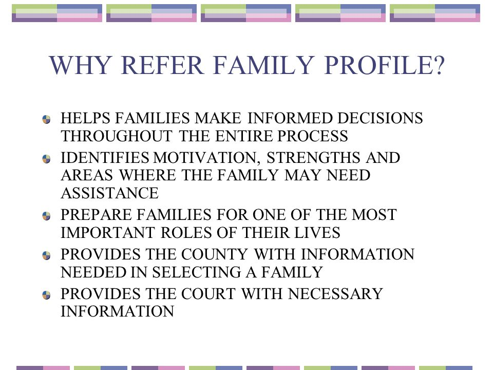 WHY REFER FAMILY PROFILE