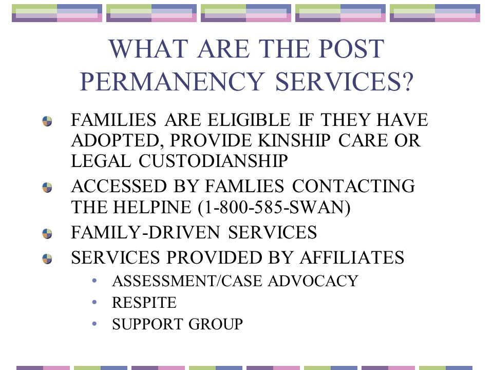 WHAT ARE THE POST PERMANENCY SERVICES