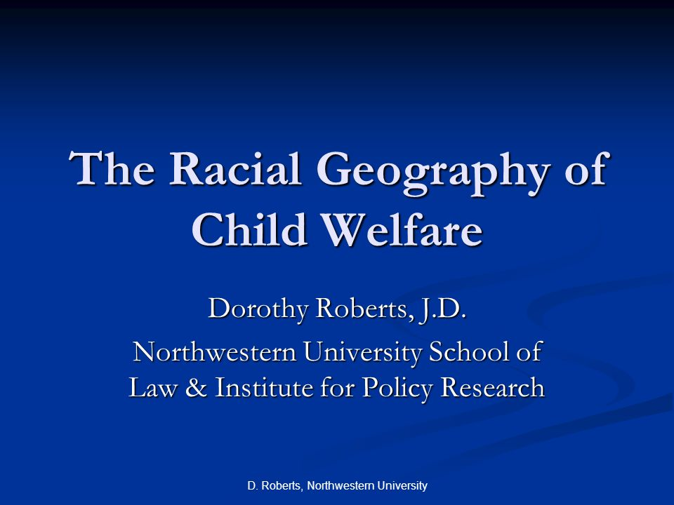 The Racial Geography of Child Welfare