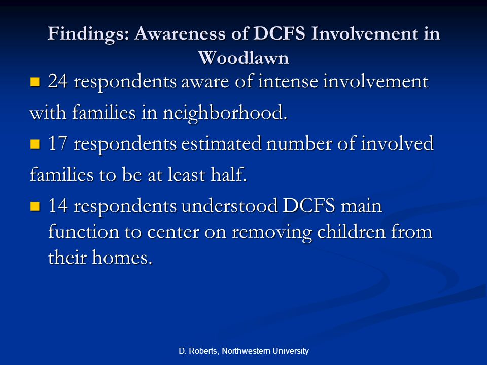 Findings: Awareness of DCFS Involvement in Woodlawn