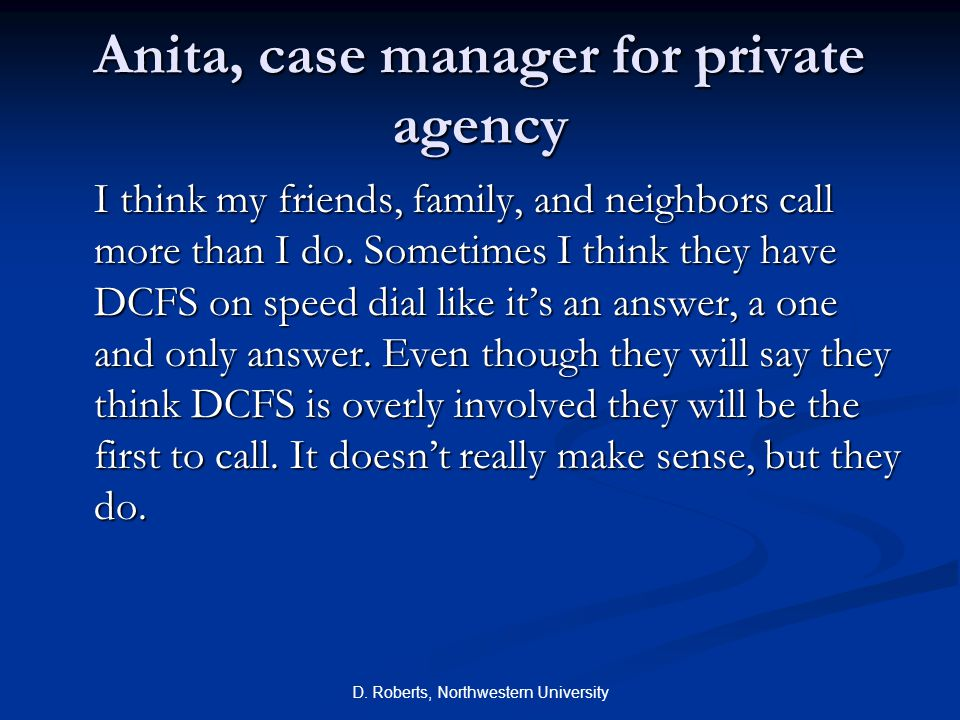 Anita, case manager for private agency