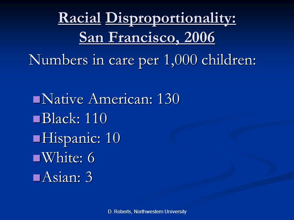 Racial Disproportionality: San Francisco, 2006
