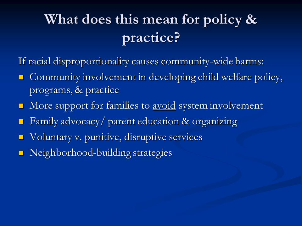 What does this mean for policy & practice