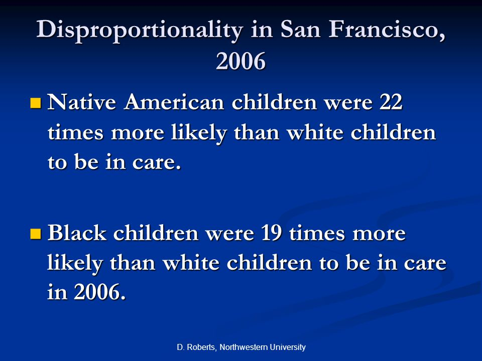 Disproportionality in San Francisco, 2006