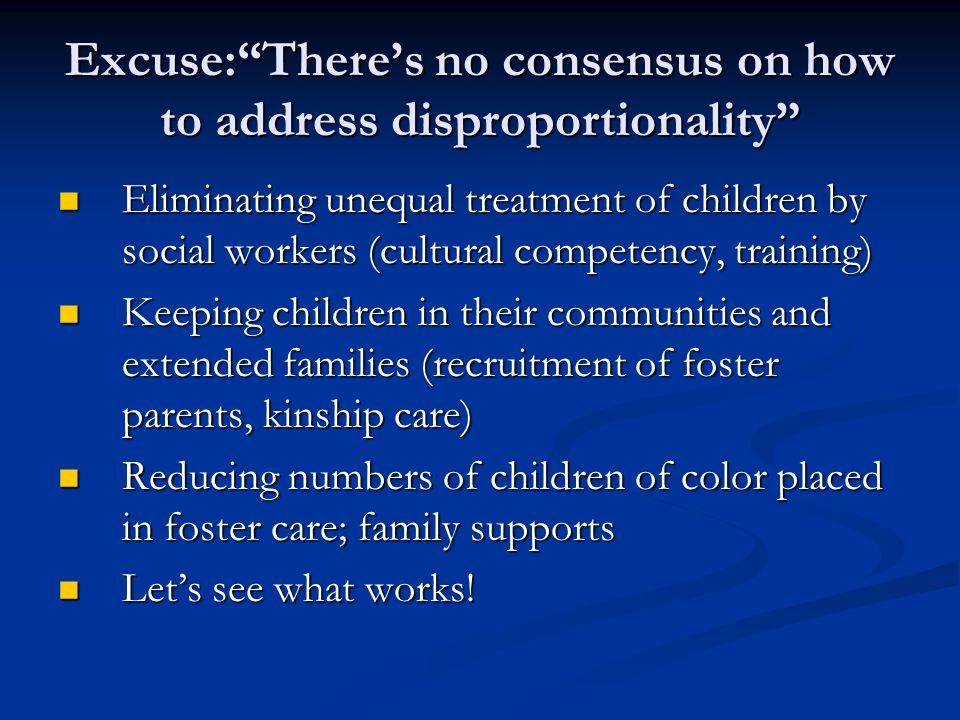 Excuse: There's no consensus on how to address disproportionality