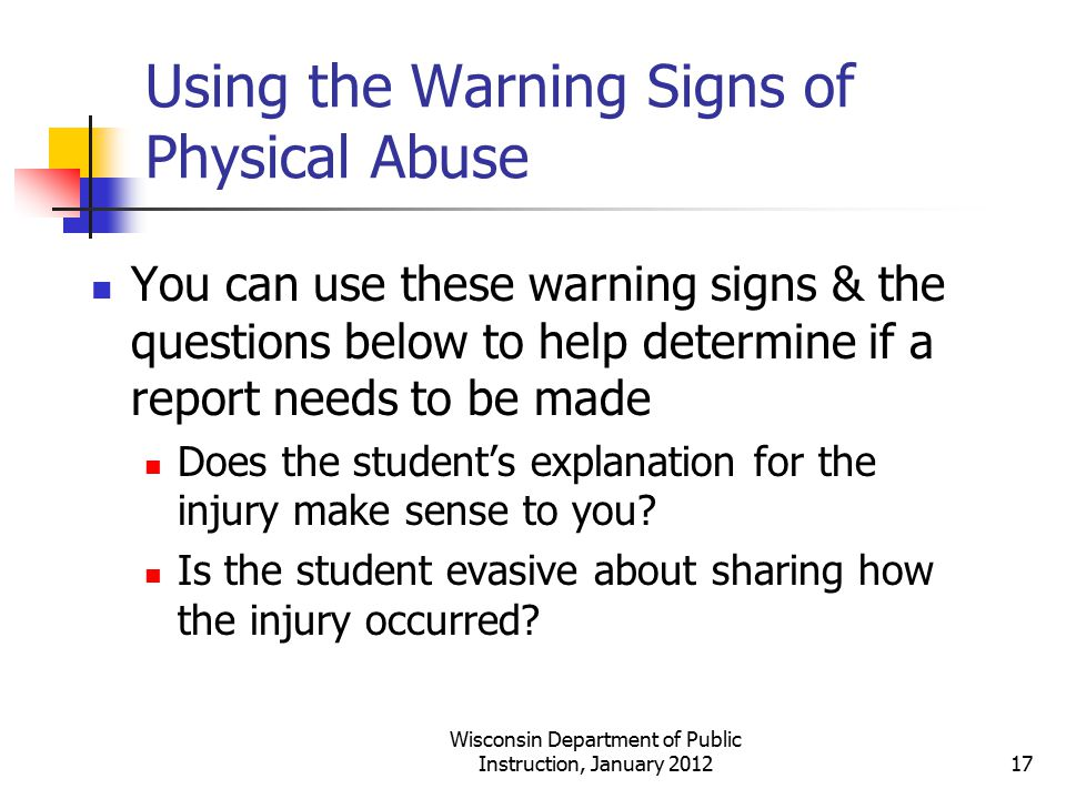 Using the Warning Signs of Physical Abuse