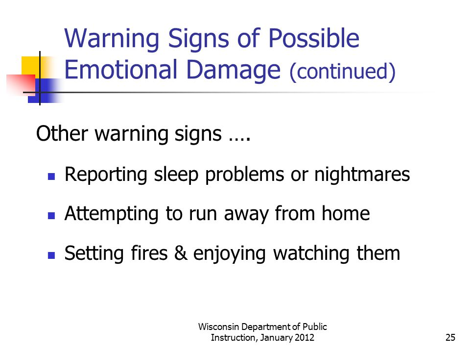 Warning Signs of Possible Emotional Damage (continued)