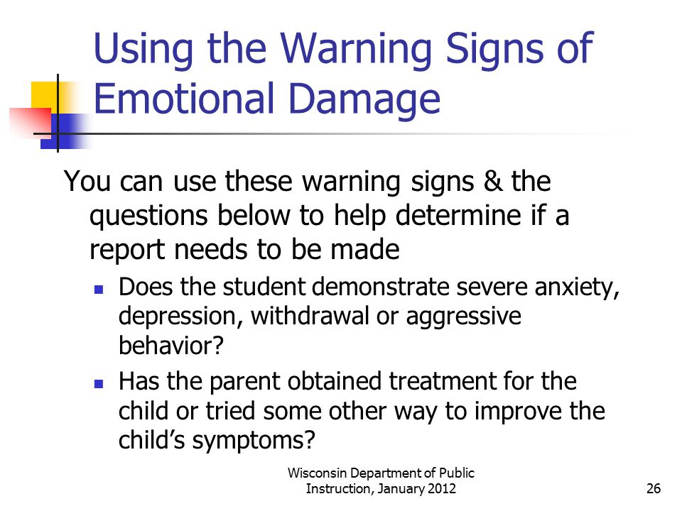 Using the Warning Signs of Emotional Damage