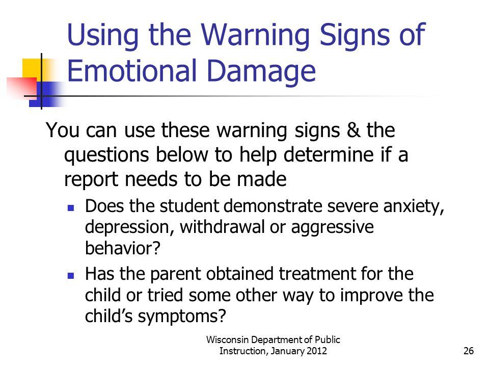 Using the Warning Signs of Emotional Damage