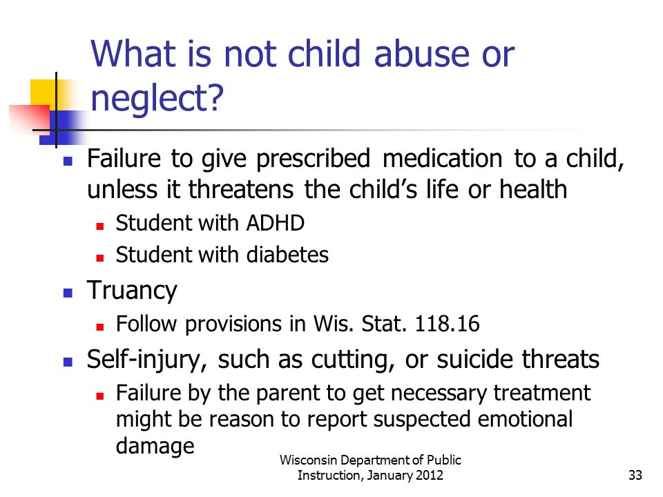 What is not child abuse or neglect