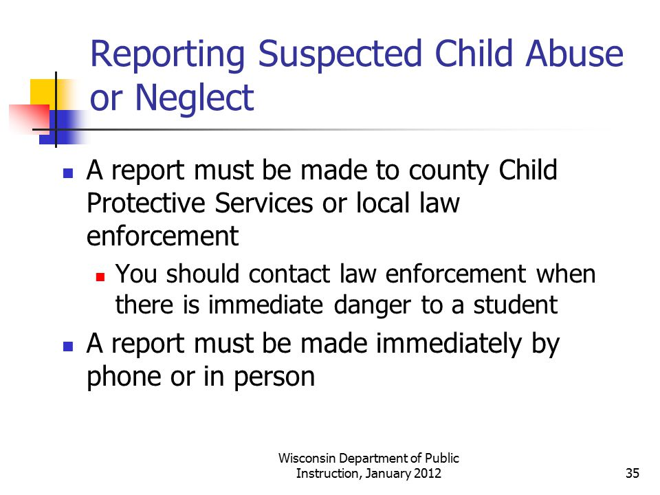 Reporting Suspected Child Abuse or Neglect