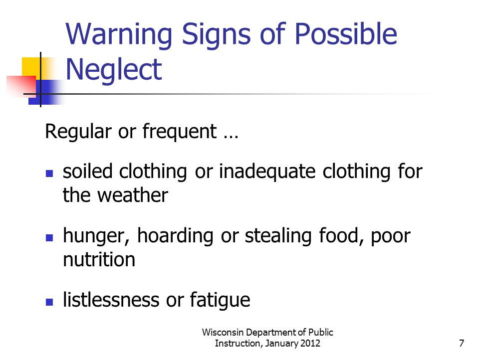 Warning Signs of Possible Neglect
