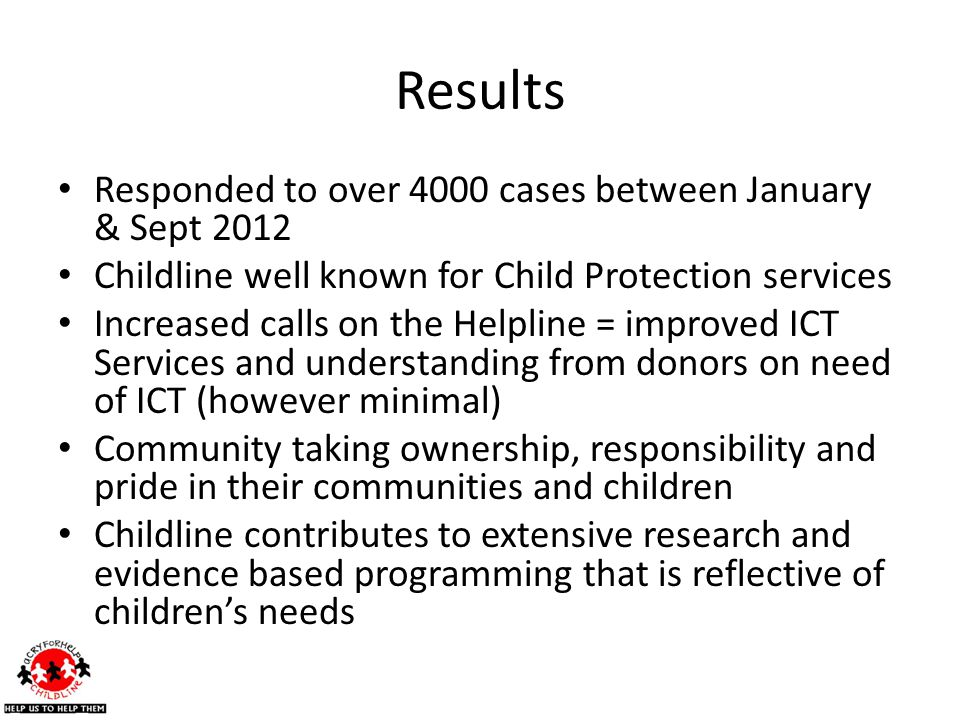 Results Responded to over 4000 cases between January & Sept 2012