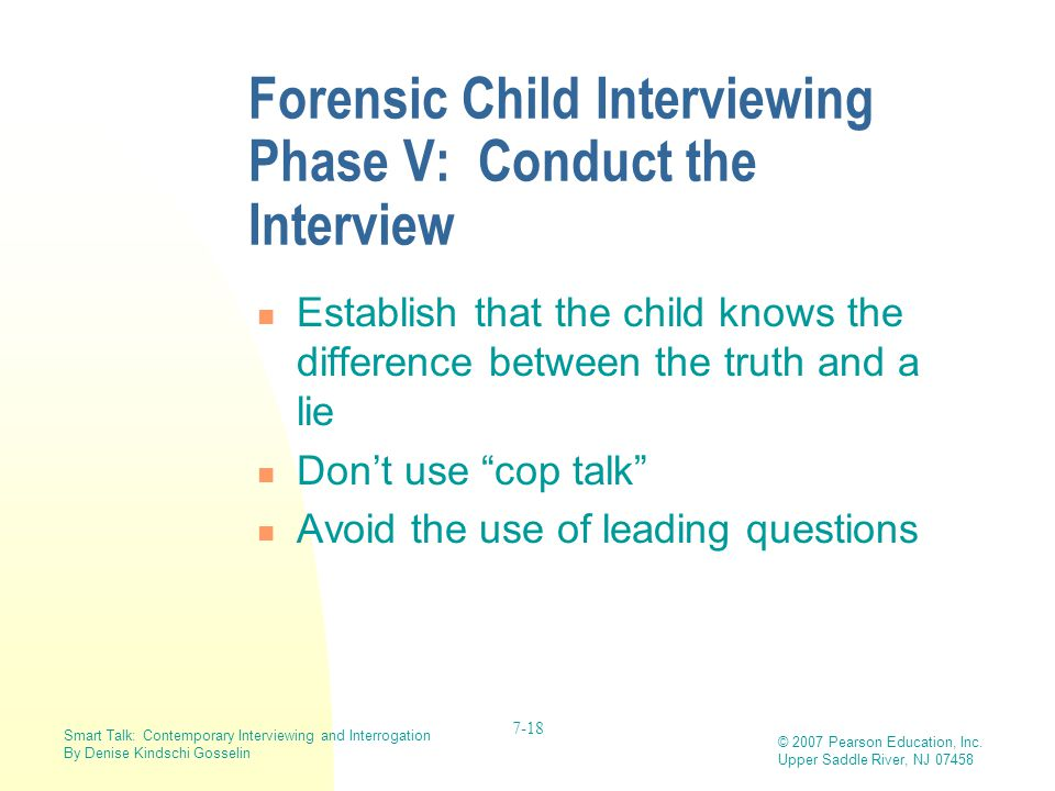 Forensic Child Interviewing Phase V: Conduct the Interview
