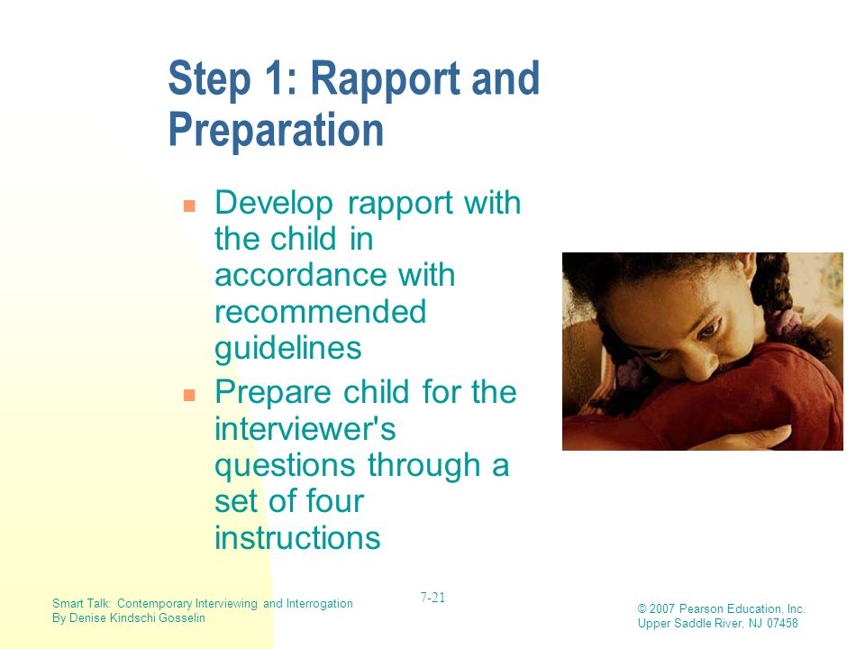 Step 1: Rapport and Preparation