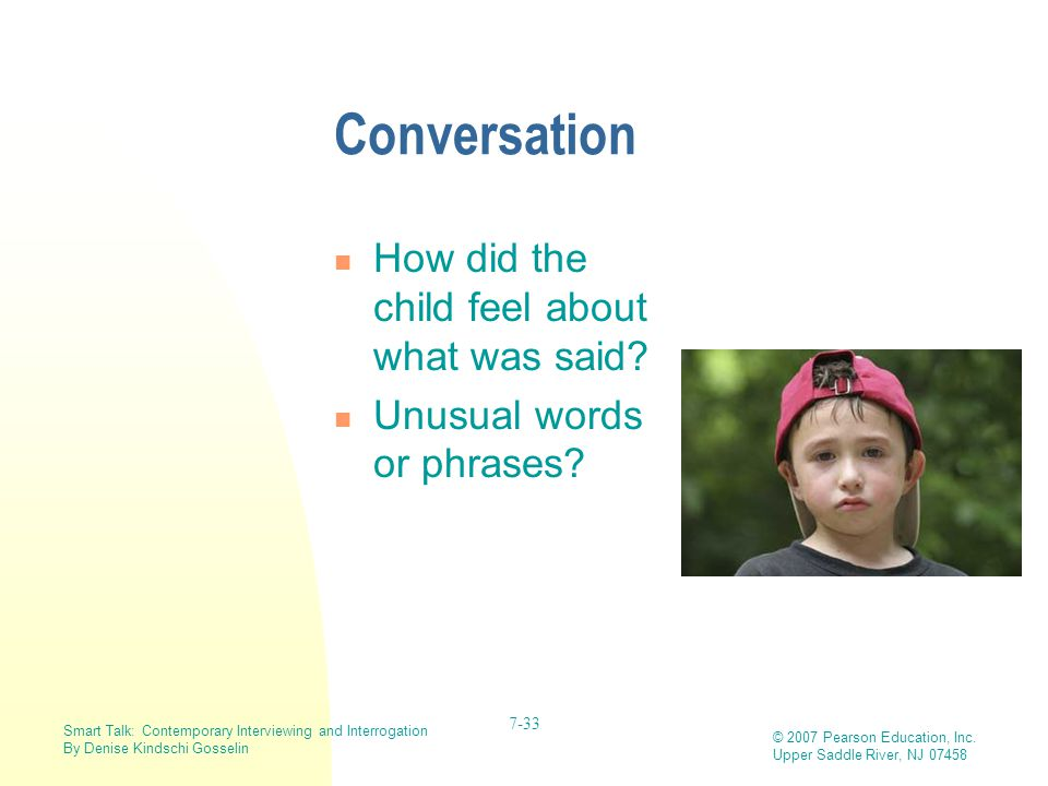 Conversation How did the child feel about what was said