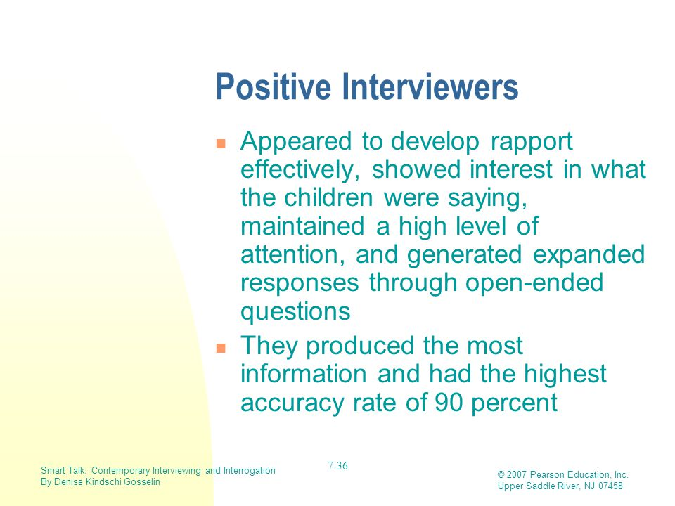 Positive Interviewers