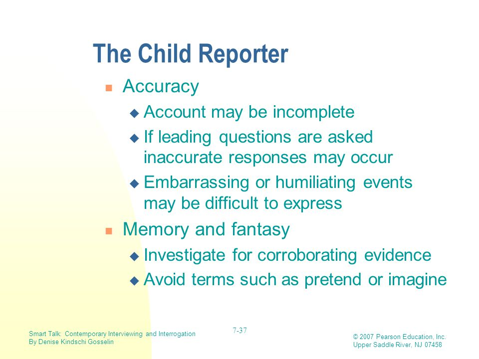 The Child Reporter Accuracy Memory and fantasy