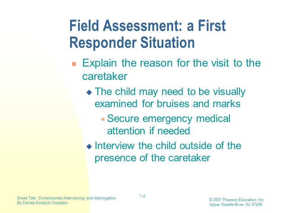 Field Assessment: a First Responder Situation