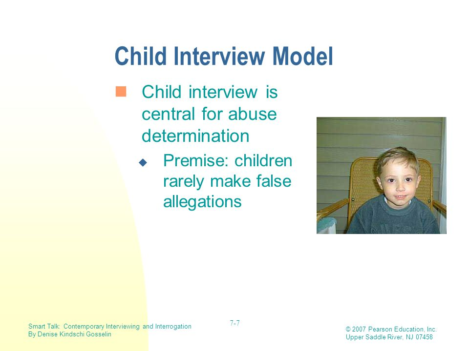 Child Interview Model Child interview is central for abuse determination.