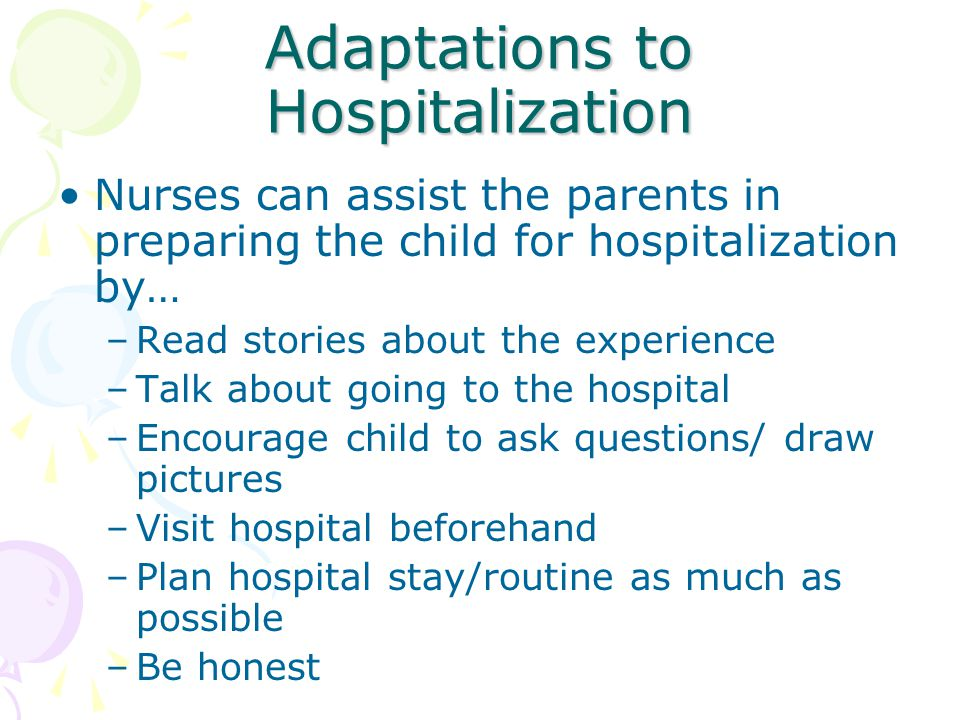 Adaptations to Hospitalization