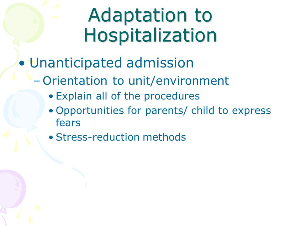 Adaptation to Hospitalization