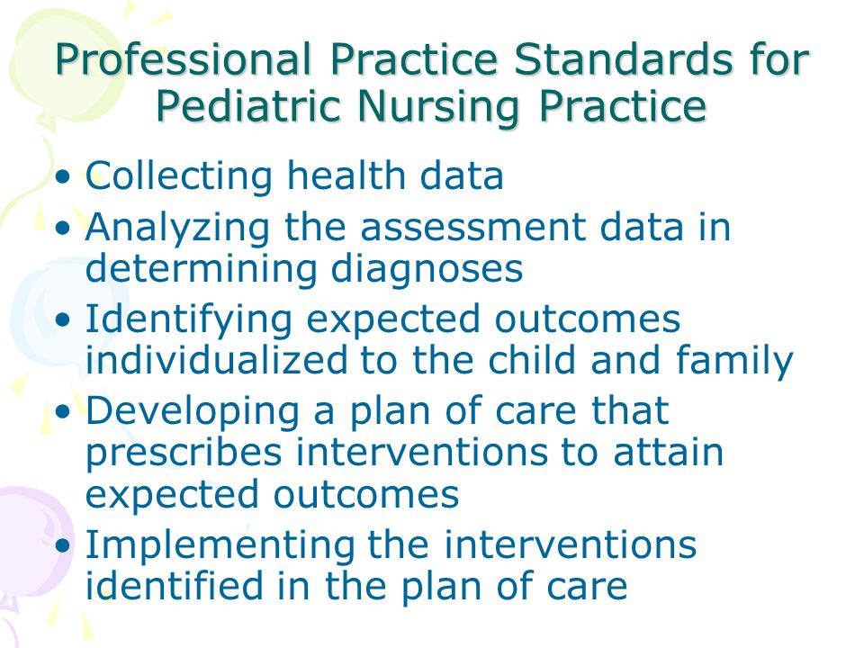 Professional Practice Standards for Pediatric Nursing Practice