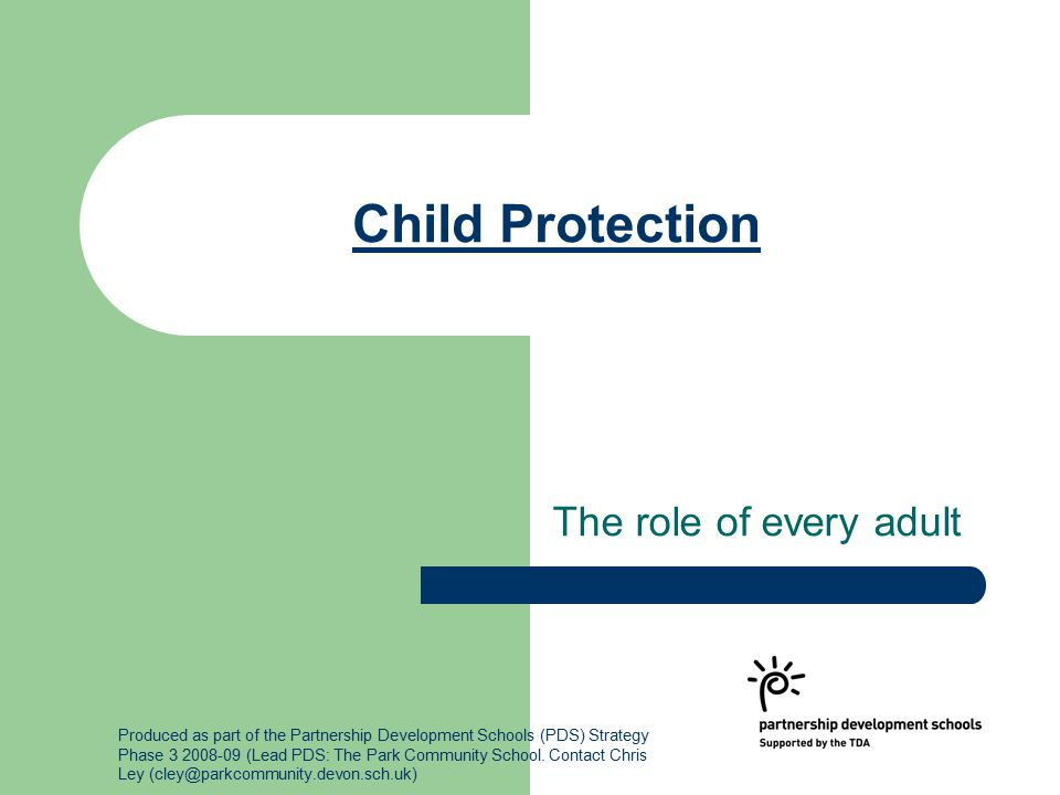 Child Protection The role of every adult