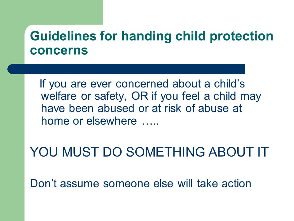Guidelines for handing child protection concerns