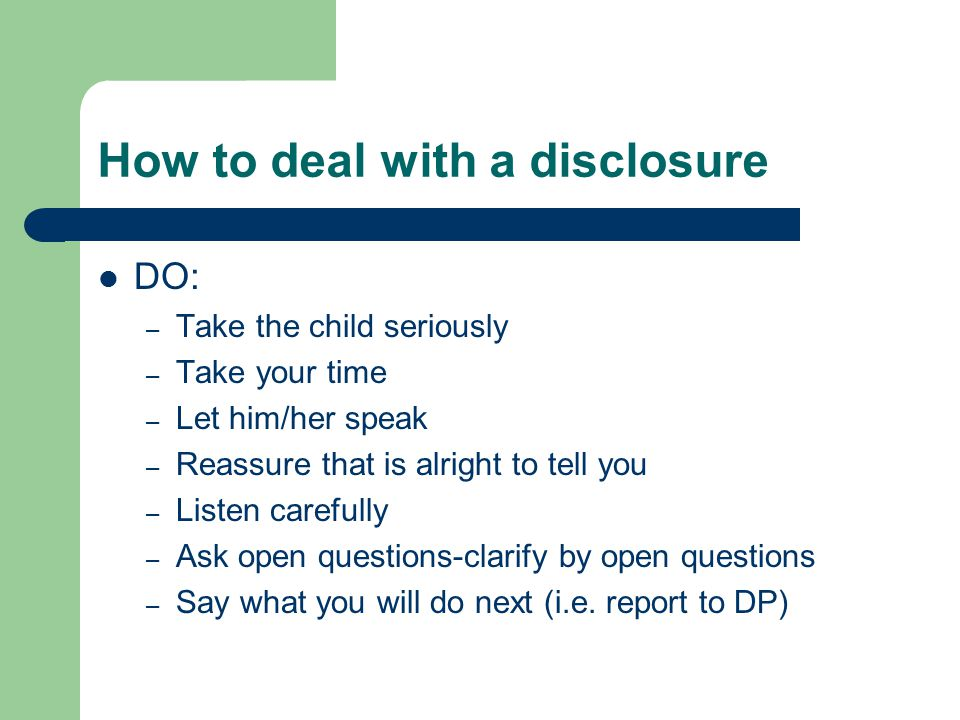 How to deal with a disclosure