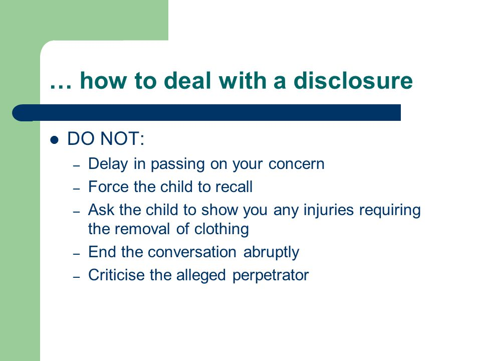 … how to deal with a disclosure