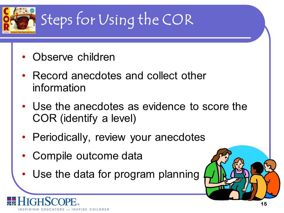 Steps for Using the COR Observe children