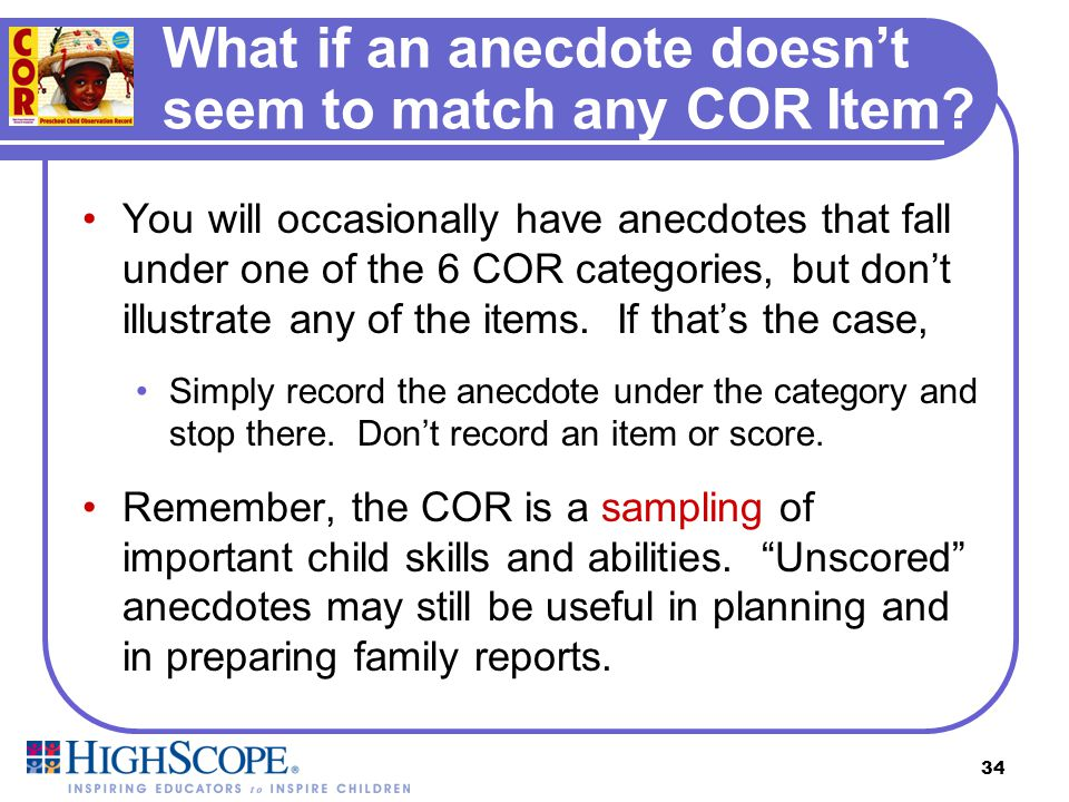 What if an anecdote doesn't seem to match any COR Item
