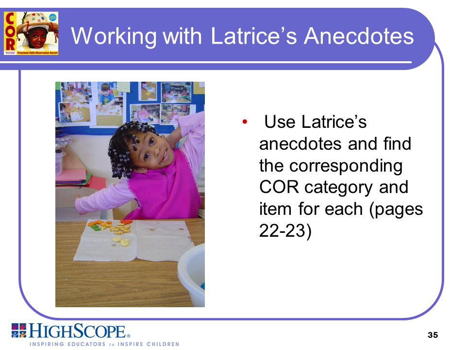 Working with Latrice's Anecdotes
