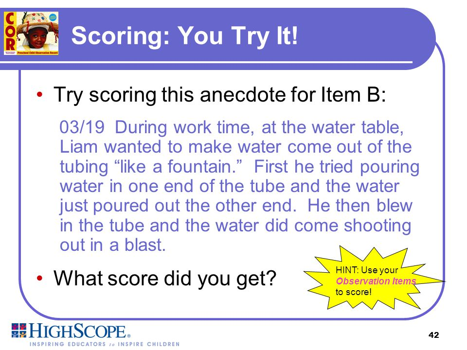 Scoring: You Try It! Try scoring this anecdote for Item B:
