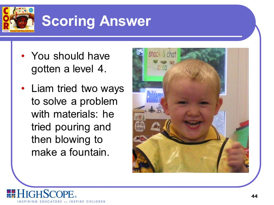 Scoring Answer You should have gotten a level 4.