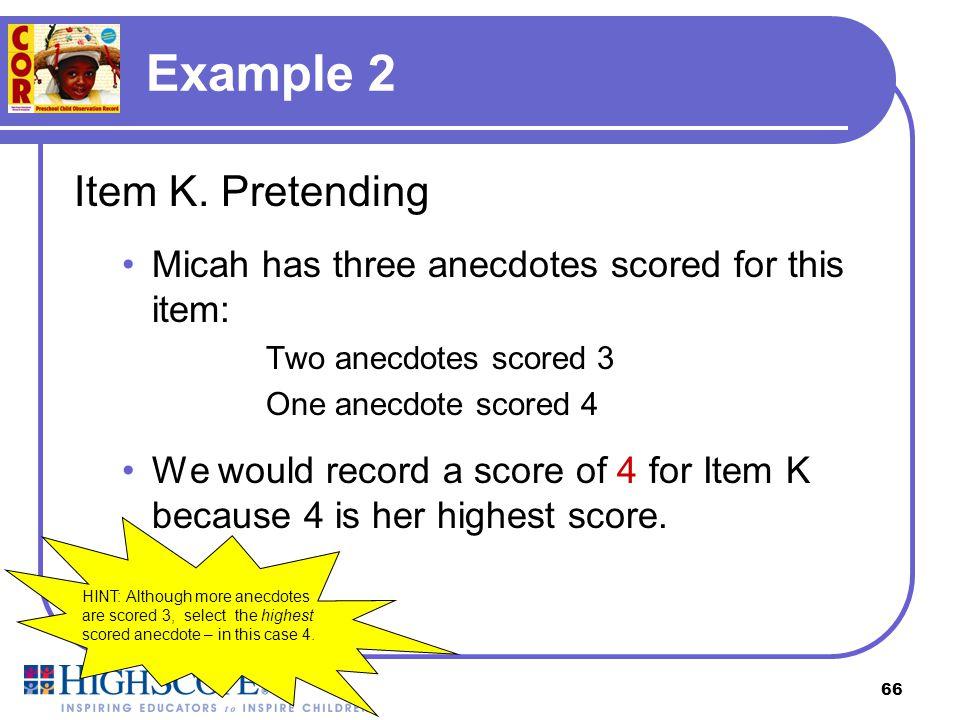 Example 2 Item K. Pretending
