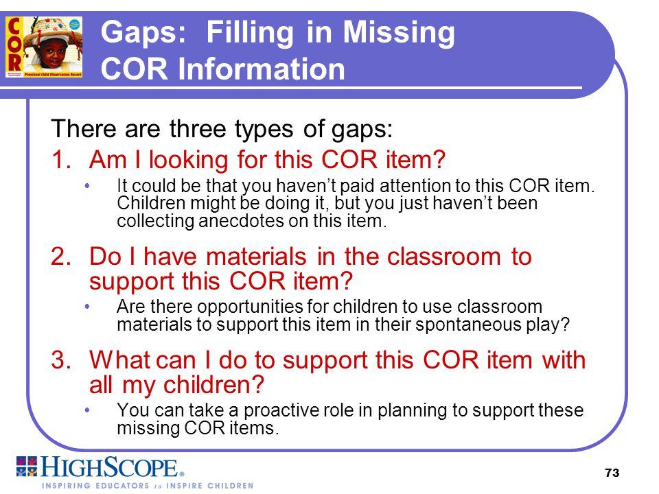 Gaps: Filling in Missing COR Information
