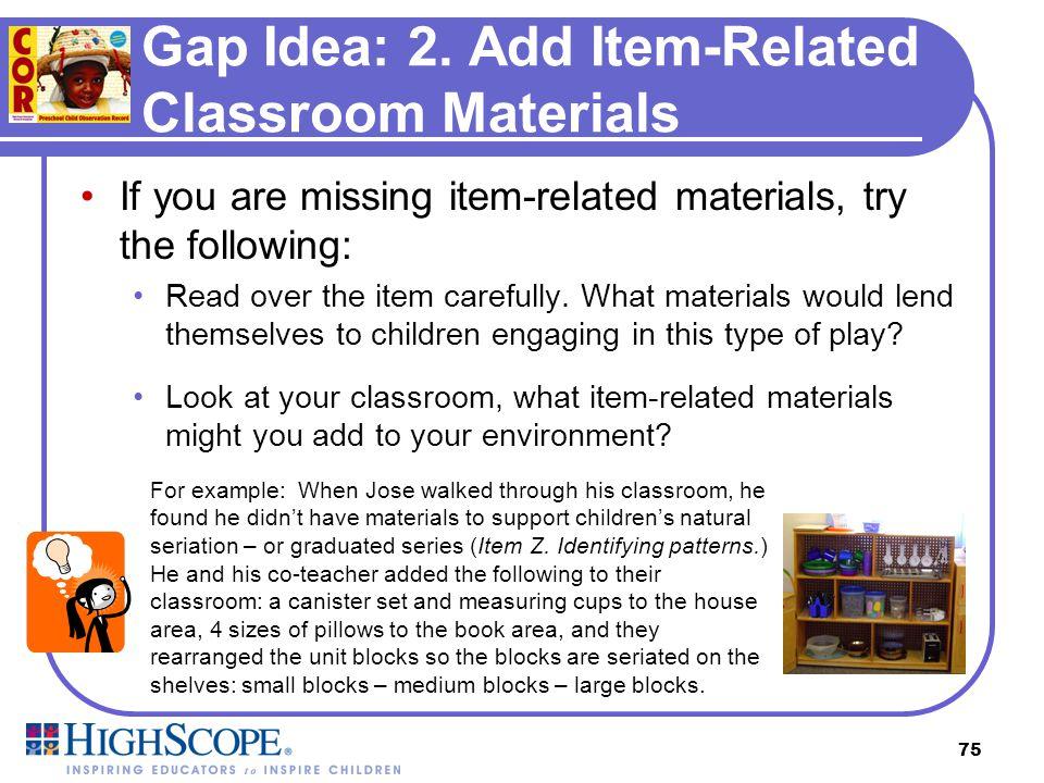 Gap Idea: 2. Add Item-Related Classroom Materials