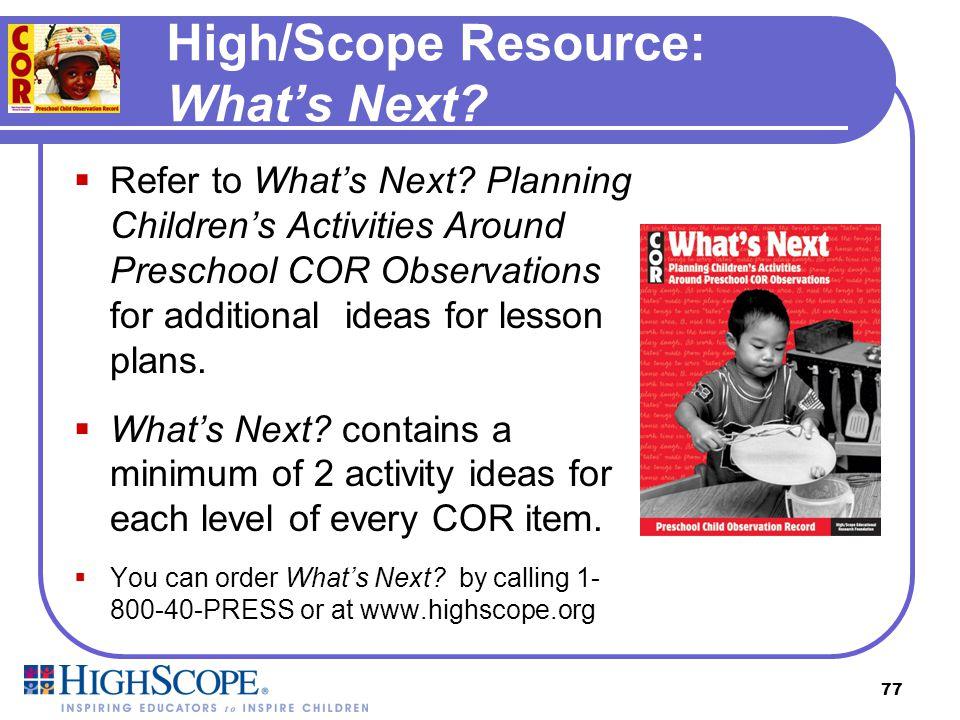 High/Scope Resource: What's Next