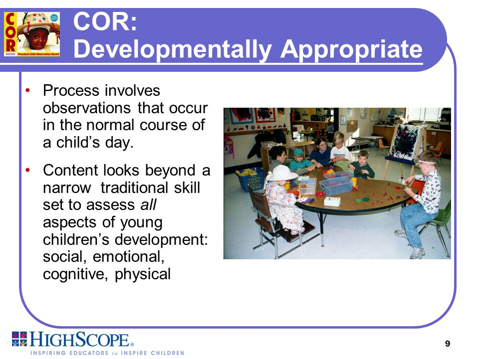 COR: Developmentally Appropriate