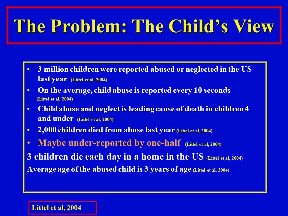 The Problem: The Child's View