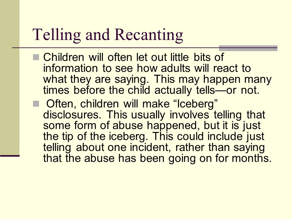 Telling and Recanting