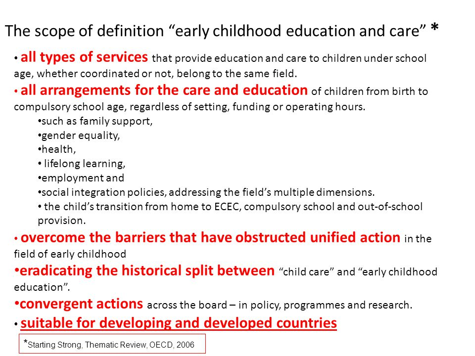 The scope of definition early childhood education and care *