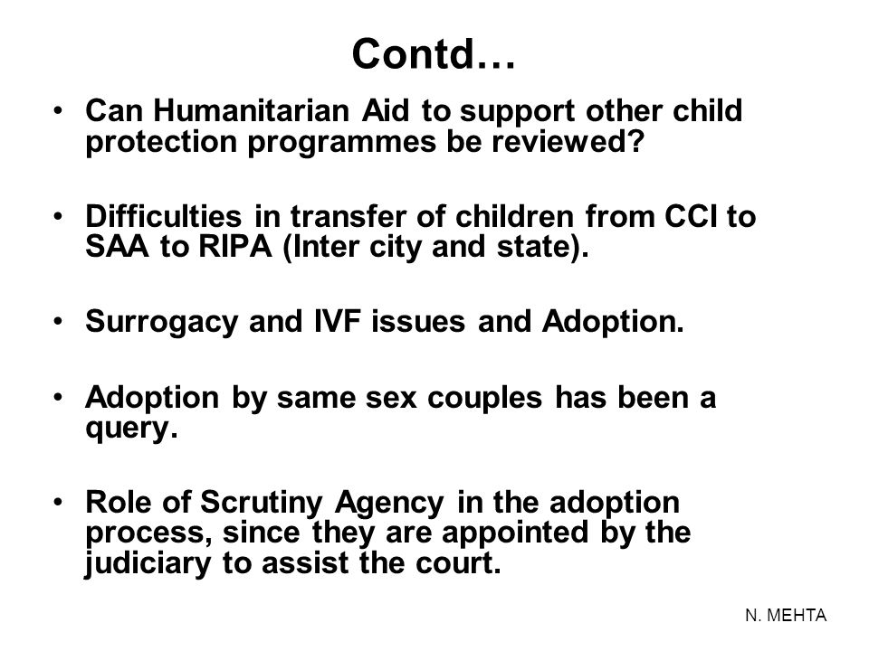 Contd… Can Humanitarian Aid to support other child protection programmes be reviewed