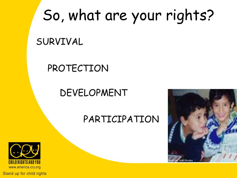 So, what are your rights SURVIVAL PROTECTION DEVELOPMENT