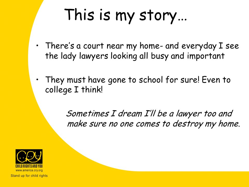 This is my story… There's a court near my home- and everyday I see the lady lawyers looking all busy and important.