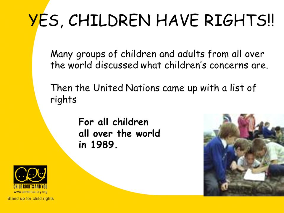 YES, CHILDREN HAVE RIGHTS!!