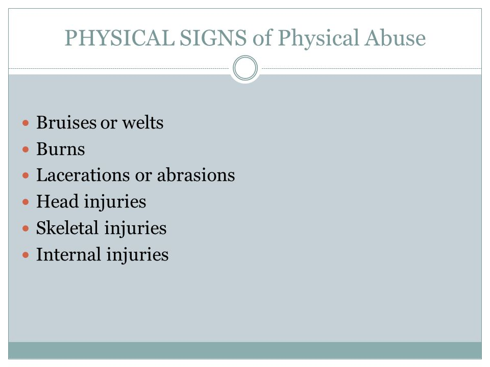 Physical Signs of Physical Abuse