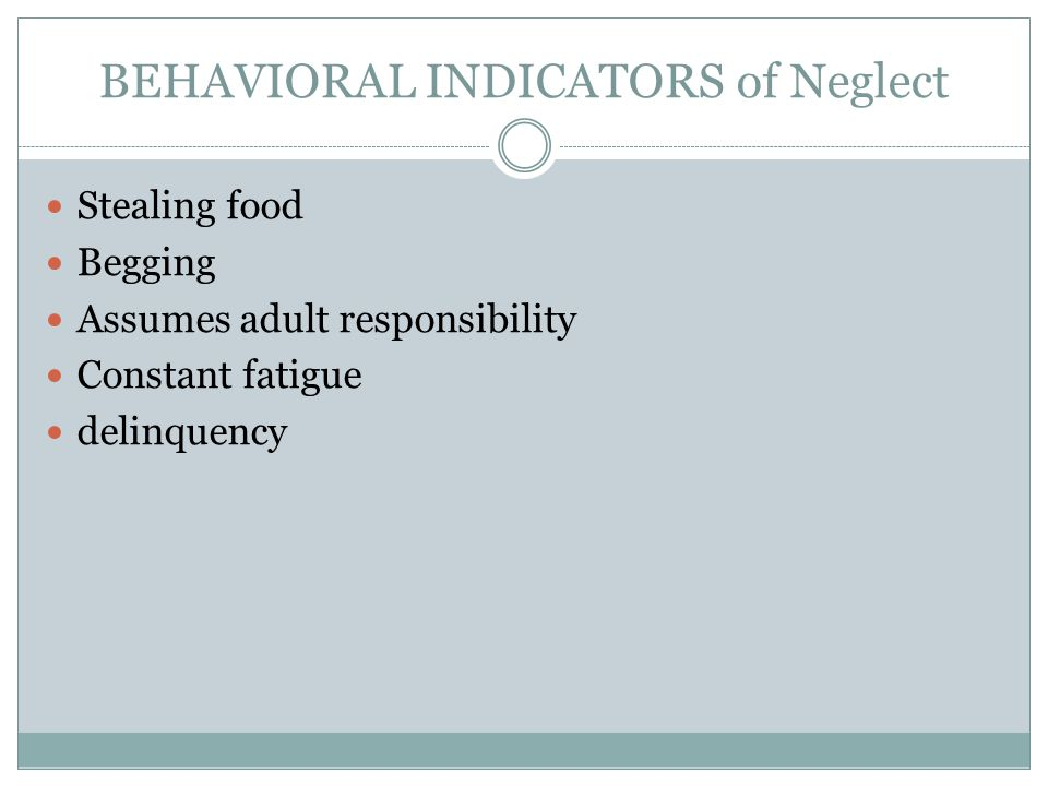 Behavioral Indicators of Neglect